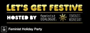 Feminist Dialogue Happy Hour @ Main bar @ Madame X | New York | New York | United States