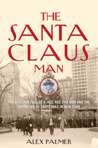 Christmas in October: Book launch for The Santa Claus Man @ Main bar @ Madame X | New York | New York | United States