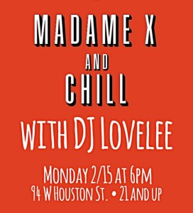 Madame X and Chill with DJ Lovelee @ Madame X - Main Lounge | New York | New York | United States