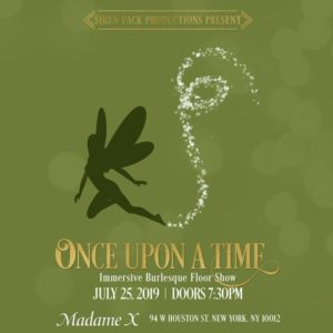 Siren Pack Productions Presents: Once Upon A Time @ Madame X - Top Bar