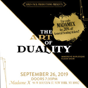 Siren Pack Productions Presents: The Art of Duality @ Madame X - Top Bar