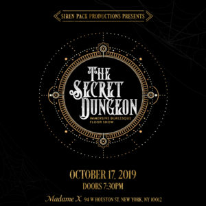 Siren Pack Productions Presents: The Secret Dungeon @ Madame X - Top Bar