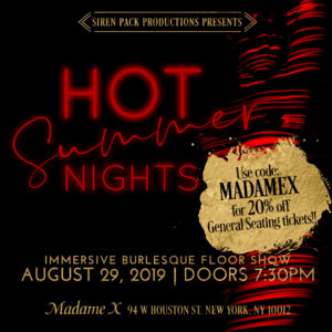 Siren Pack Productions Presents: Hot Summer Nights @ Madame X - Top Bar