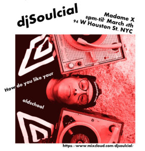 DJ Soulcial presents Oldskool @ Madame X - Main Bar