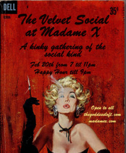 Velvet Social with Goddess Loft @ Madame X - Top Bar